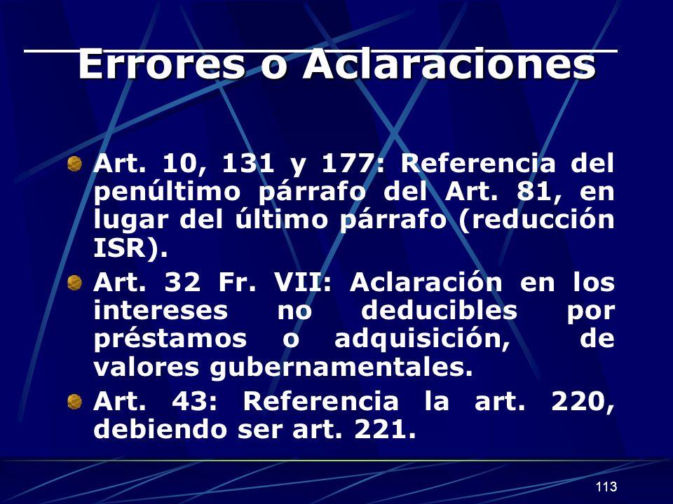 113 Errores o Aclaraciones Art.10, 131 y 177: Referencia del penúltimo párrafo del Art.