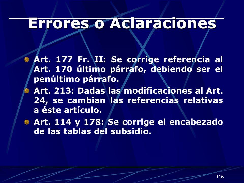 115 Errores o Aclaraciones Art.177 Fr. II: Se corrige referencia al Art.