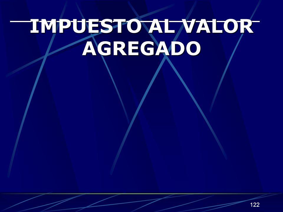 122 IMPUESTO AL VALOR AGREGADO