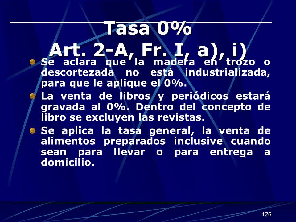 126 Tasa 0% Art.2-A, Fr.