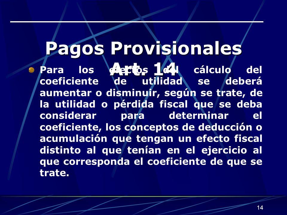 14 Pagos Provisionales Art.