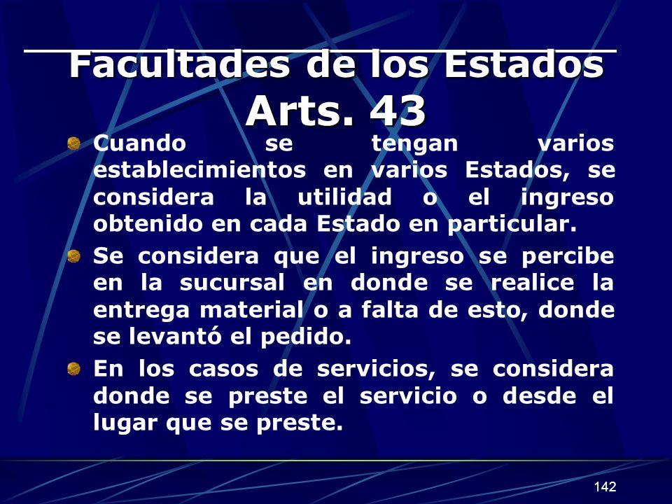 142 Facultades de los Estados Arts.