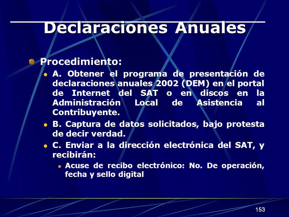 153 Declaraciones Anuales Procedimiento: A.