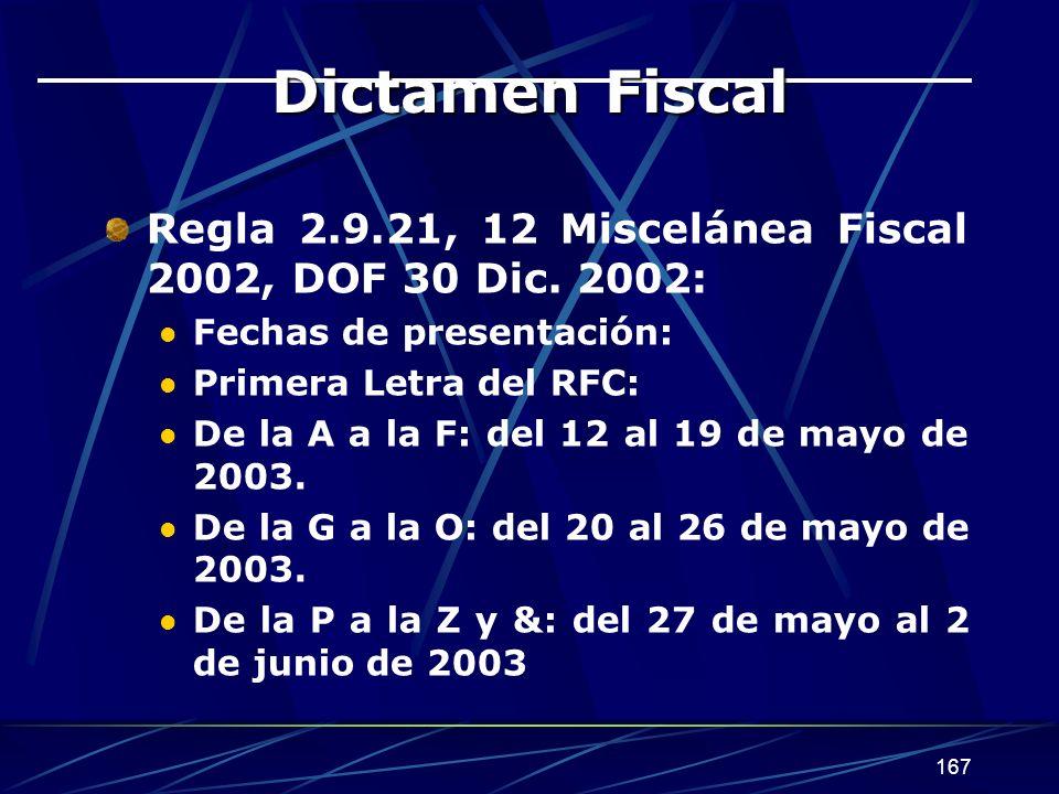 167 Dictamen Fiscal Regla 2.9.21, 12 Miscelánea Fiscal 2002, DOF 30 Dic.
