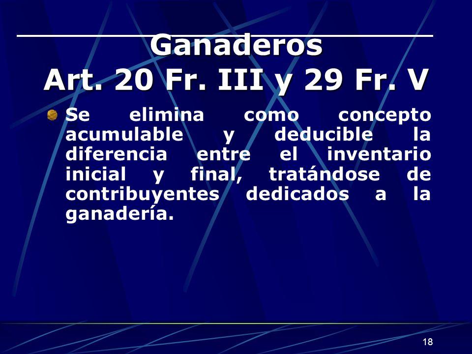 18 Ganaderos Art.20 Fr. III y 29 Fr.