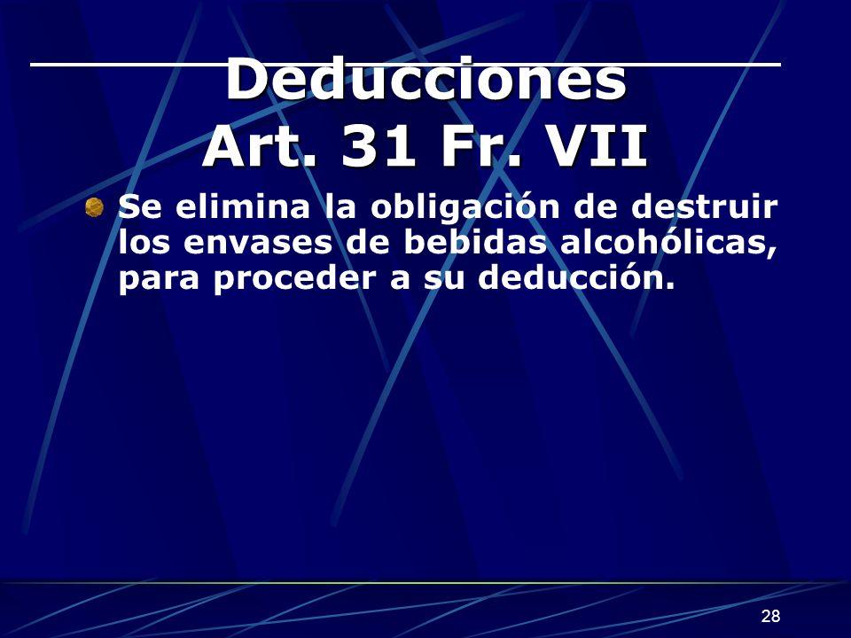 28 Deducciones Art.31 Fr.