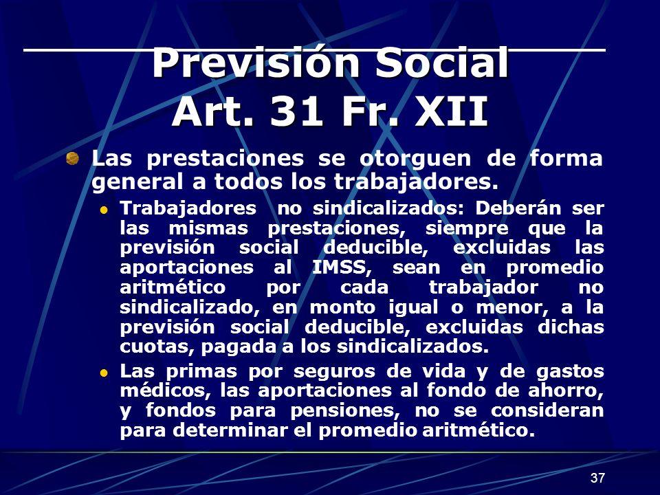 37 Previsión Social Art.31 Fr.