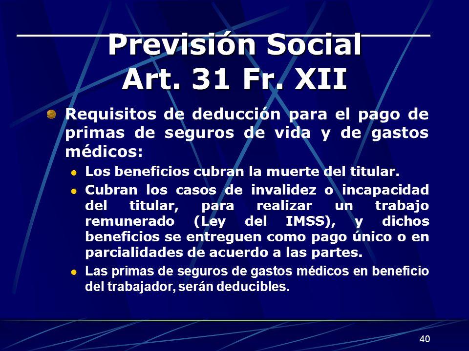 40 Previsión Social Art.31 Fr.