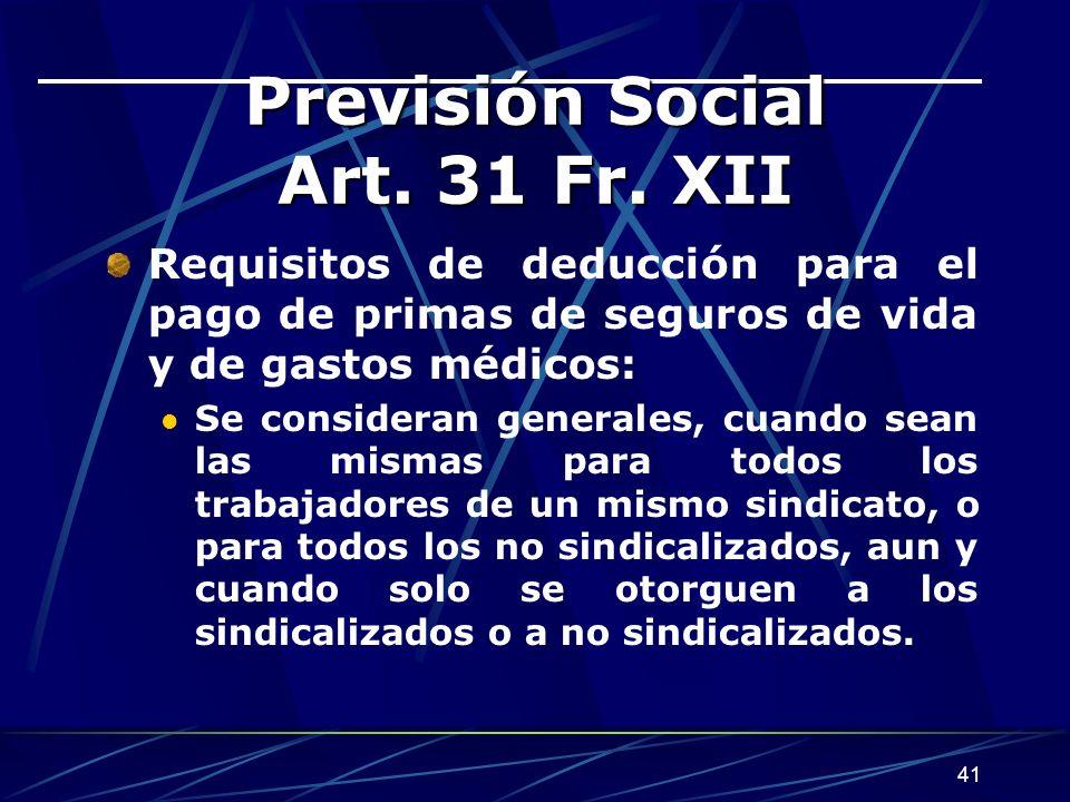 41 Previsión Social Art.31 Fr.