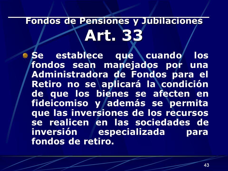 43 Fondos de Pensiones y Jubilaciones Art.