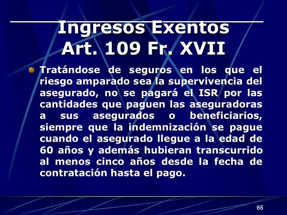65 Ingresos Exentos Art.109 Fr.