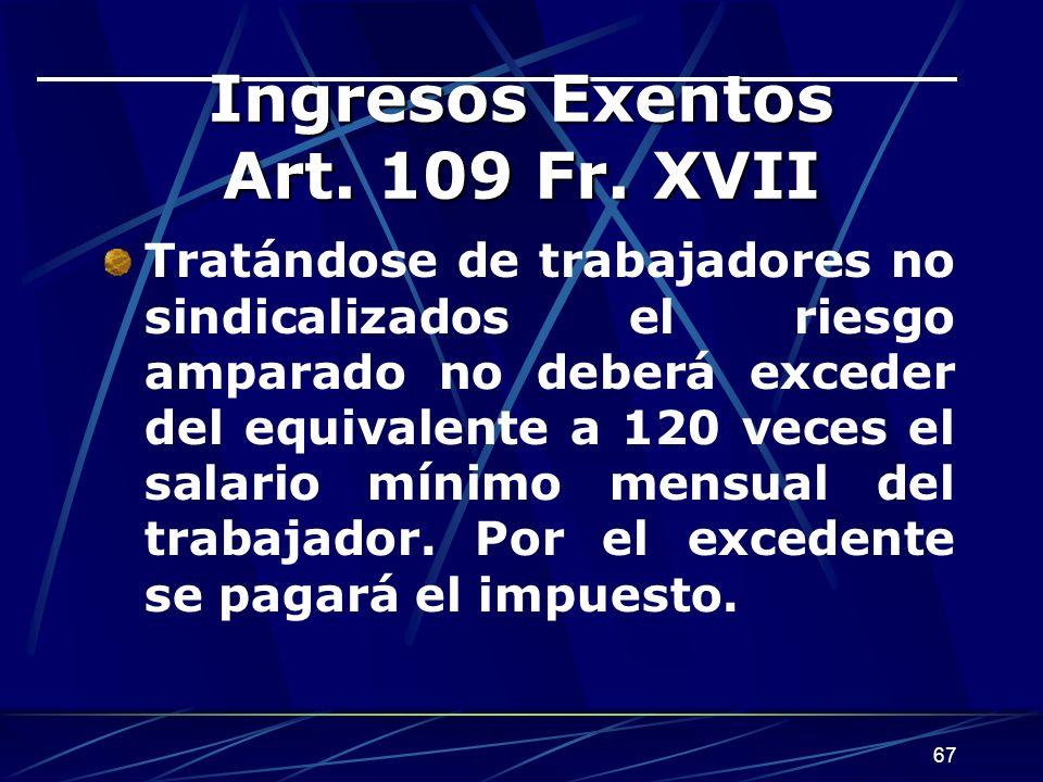 67 Ingresos Exentos Art.109 Fr.