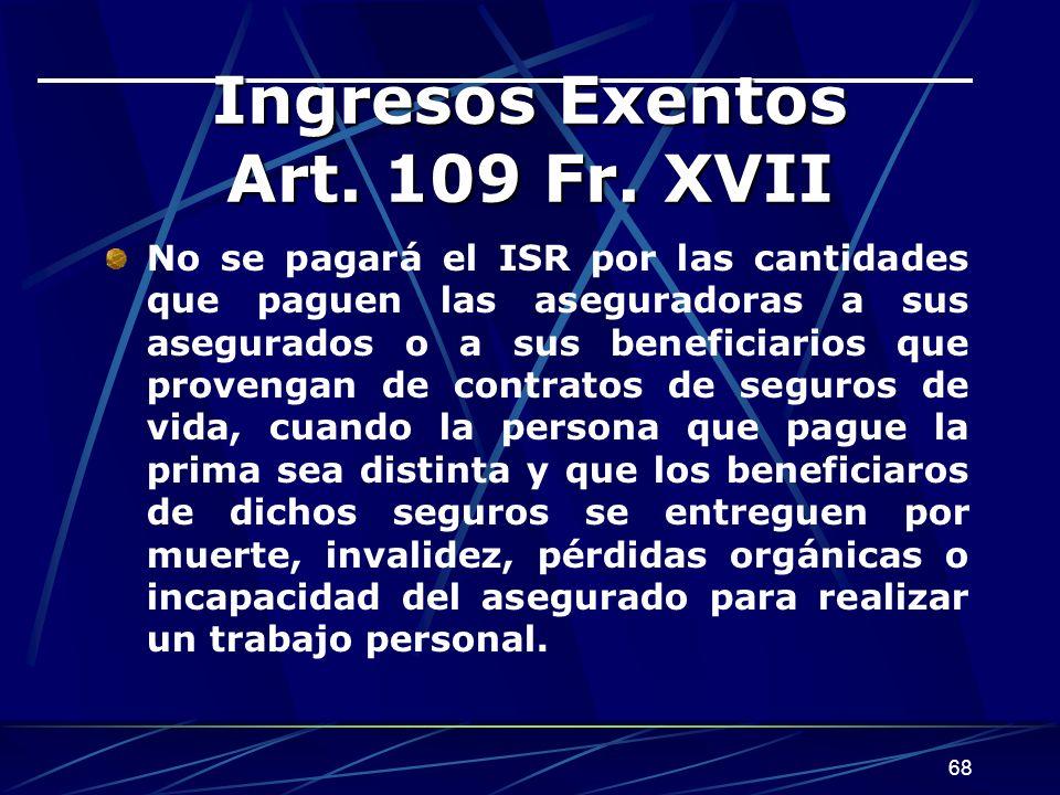 68 Ingresos Exentos Art.109 Fr.