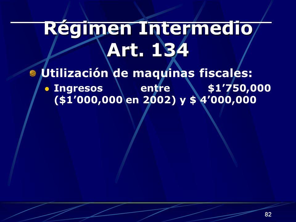 82 Régimen Intermedio Art.