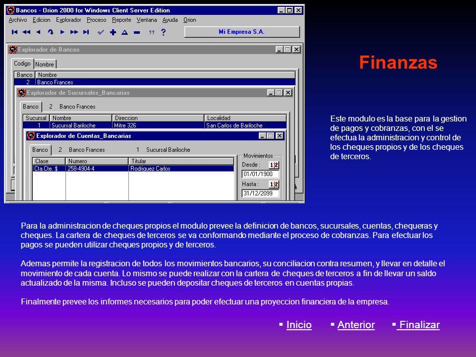 Finanzas Para la administracion de cheques propios el modulo prevee la definicion de bancos, sucursales, cuentas, chequeras y cheques. La cartera de c