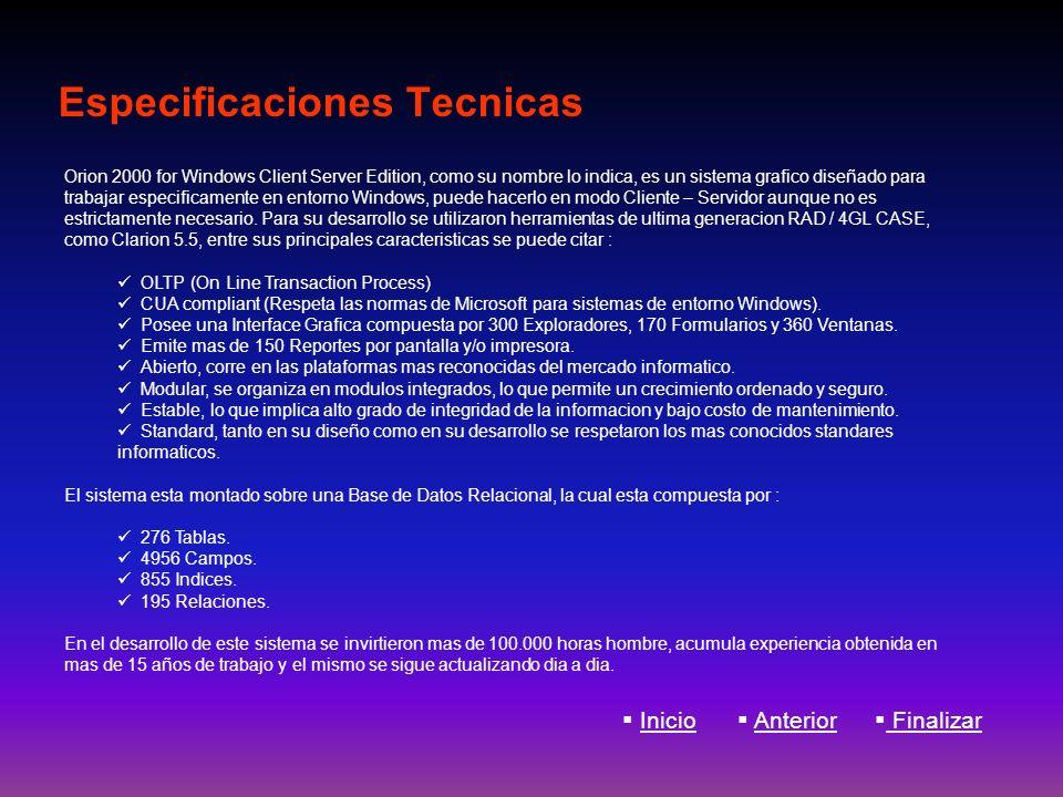 Especificaciones Tecnicas Orion 2000 for Windows Client Server Edition, como su nombre lo indica, es un sistema grafico diseñado para trabajar especif