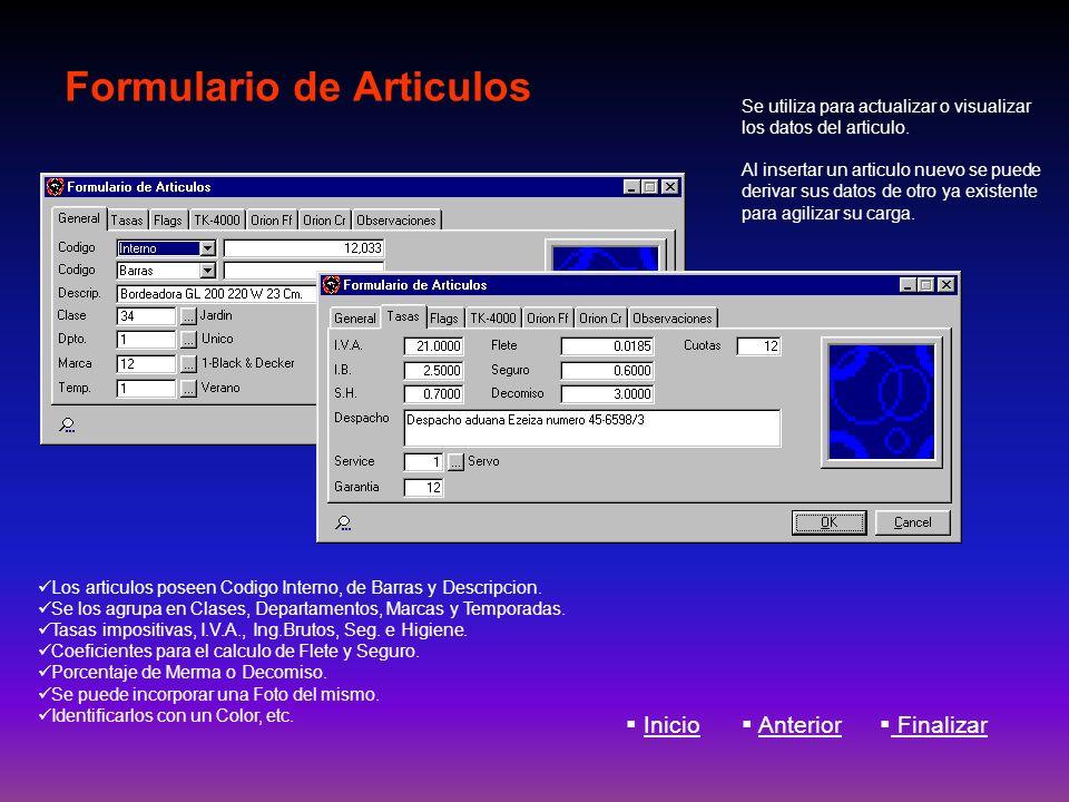 Formulario de Articulos Los articulos poseen Codigo Interno, de Barras y Descripcion. Se los agrupa en Clases, Departamentos, Marcas y Temporadas. Tas