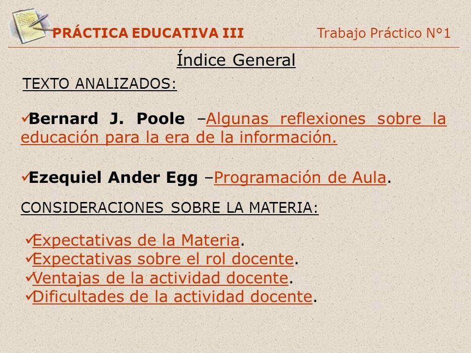TEXTO ANALIZADOS: Bernard J. Poole –Algunas reflexiones sobre la educación para la era de la información.Algunas reflexiones sobre la educación para l