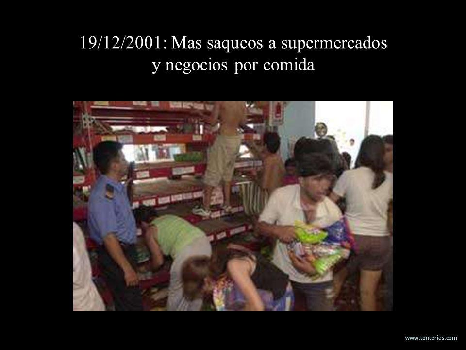 www.tonterias.com 19/12/2001: Mas saqueos a supermercados y negocios por comida