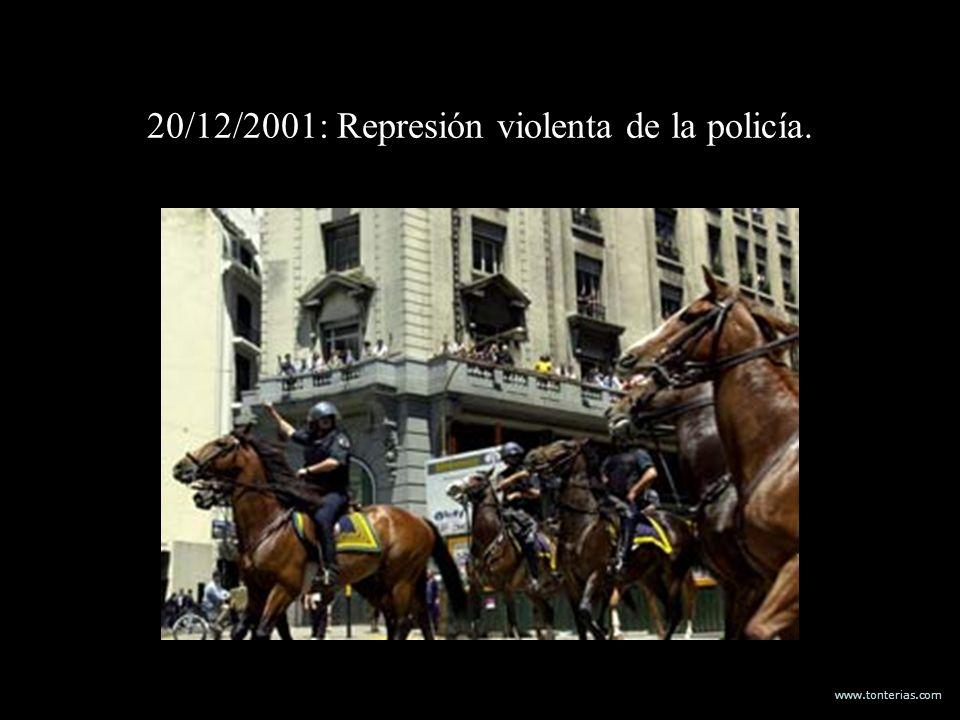 www.tonterias.com 20/12/2001: Represión violenta de la policía.