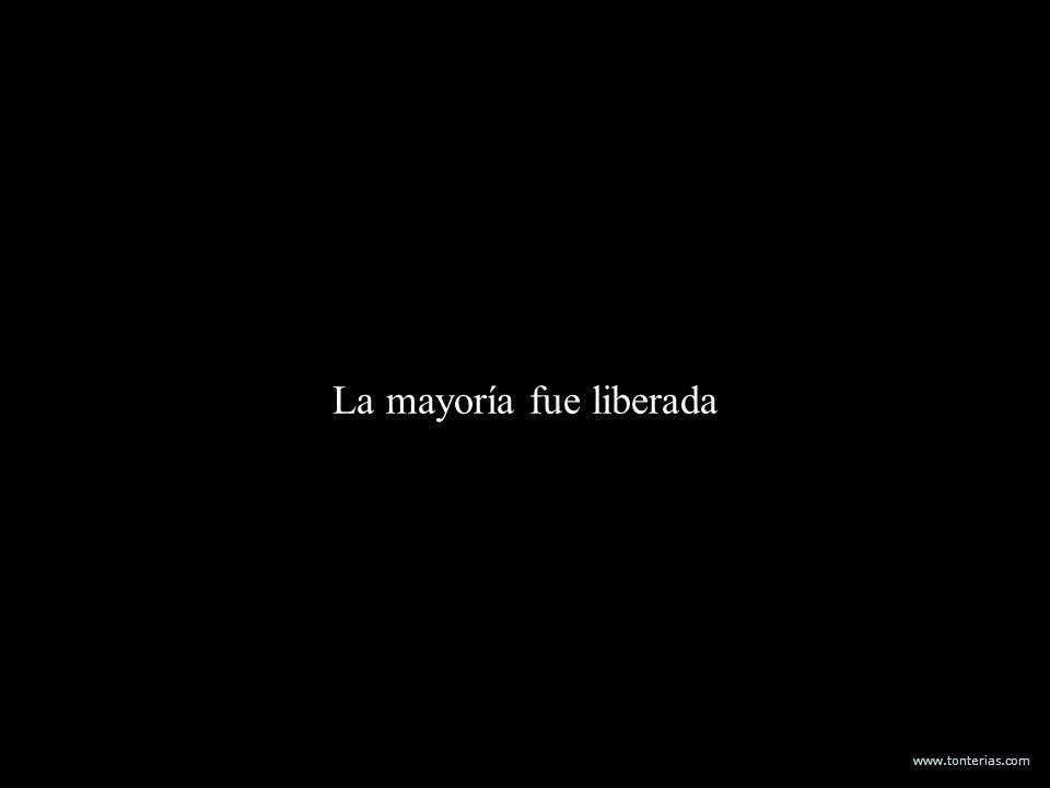 www.tonterias.com La mayoría fue liberada