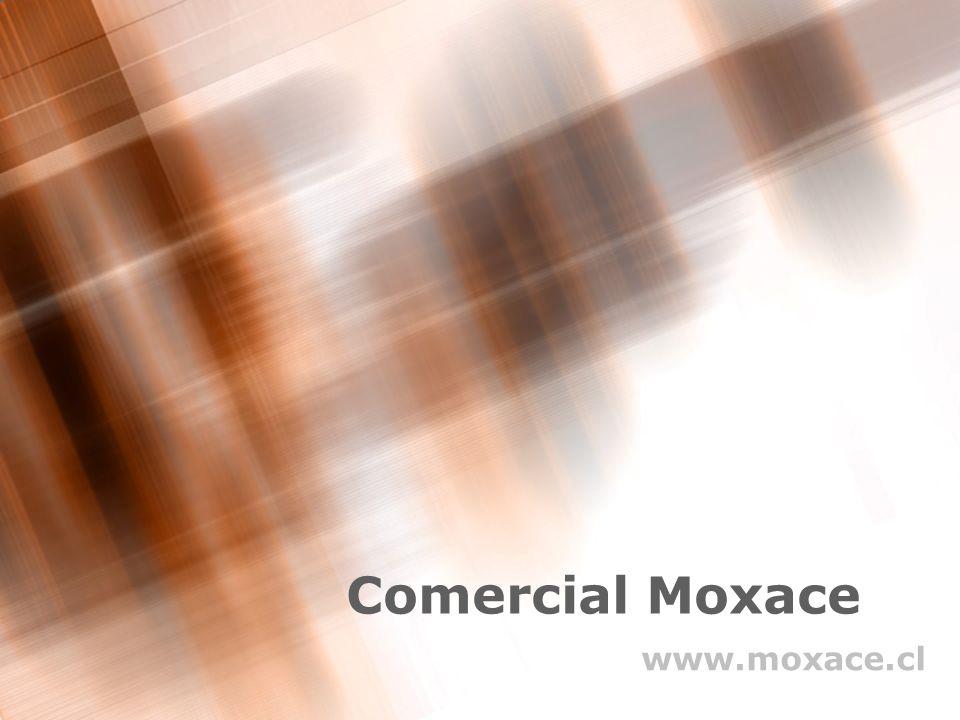 Comercial Moxace www.moxace.cl