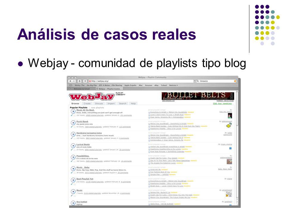 Análisis de casos reales Webjay - comunidad de playlists tipo blog