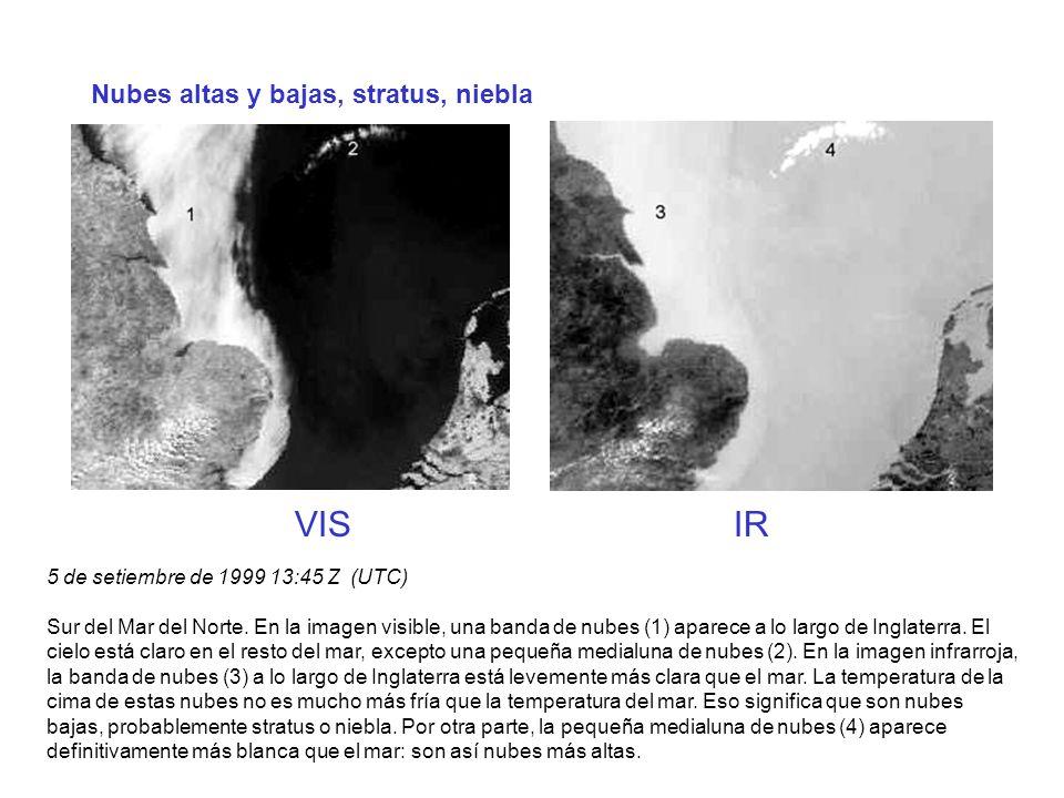 Nubes altas y bajas, stratus, niebla VIS IR 5 de setiembre de 1999 13:45 Z (UTC) Sur del Mar del Norte. En la imagen visible, una banda de nubes (1) a