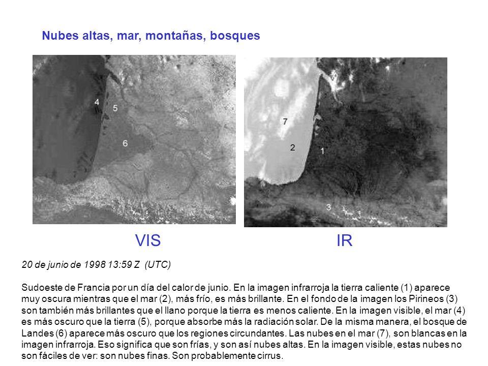 Nubes altas, mar, montañas, bosques 20 de junio de 1998 13:59 Z (UTC) Sudoeste de Francia por un día del calor de junio. En la imagen infrarroja la ti