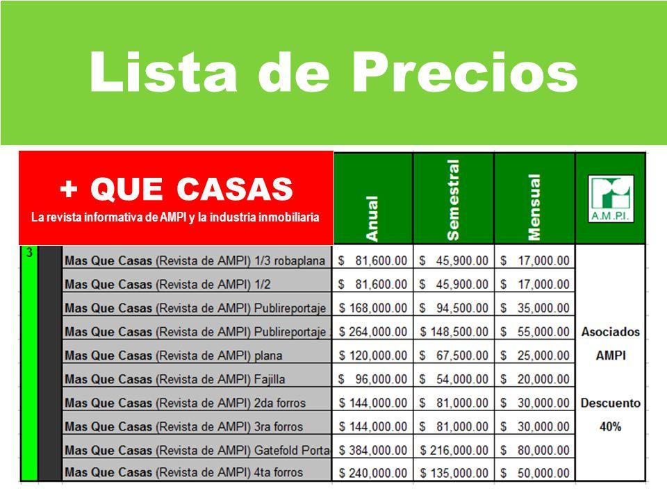 Lista de Precios + QUE CASAS La revista informativa de AMPI y la industria inmobiliaria