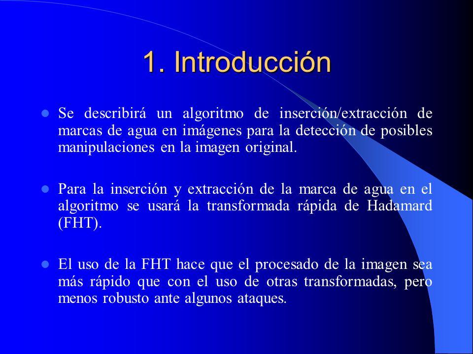 1. Introducción Se describirá un algoritmo de inserción/extracción de marcas de agua en imágenes para la detección de posibles manipulaciones en la im