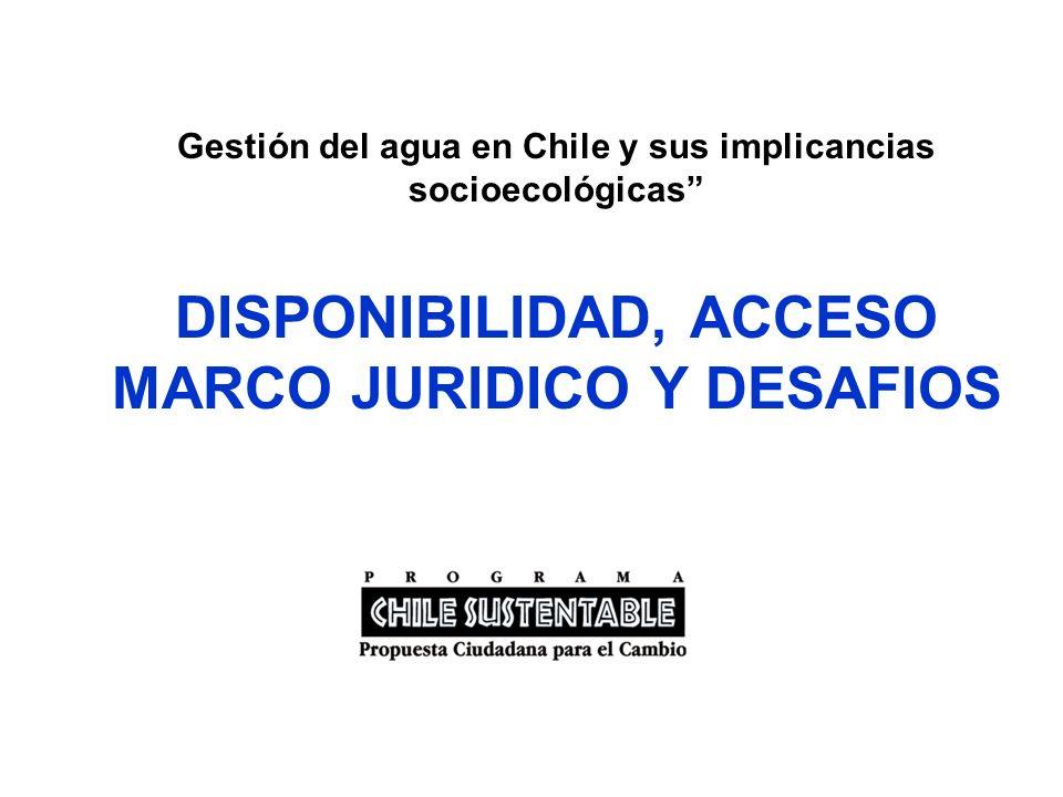 Desafíos más urgentes en Chile 1.- Escasez aguda de aguas superficiales: norte y centro del país (500 a 1.000 m3/h/año ) La legislación no priorizar el uso humano sobre otros.