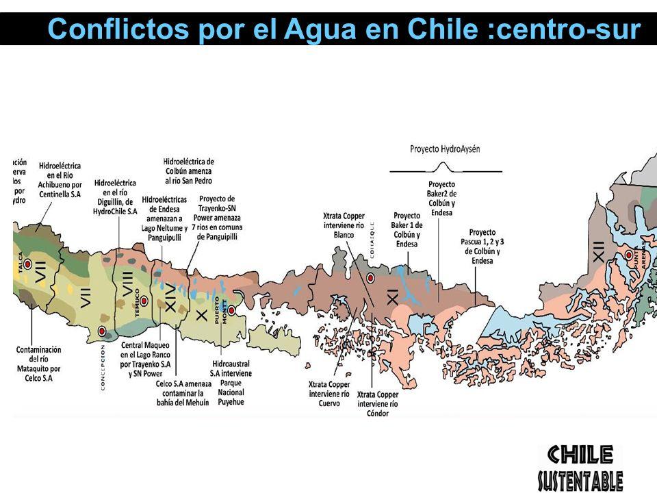 Conflictos por el Agua en Chile :centro-sur