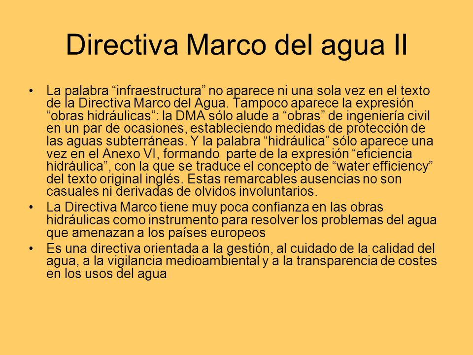 Directiva Marco del agua I Objetivos Los objetivos clave de la DMA son conseguir para el 2015 el buen estado ecológico y la adecuada protección de las