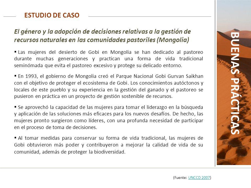 ESTUDIO DE CASO BUENAS PRÁCTICAS El género y la adopción de decisiones relativas a la gestión de recursos naturales en las comunidades pastoriles (Mon