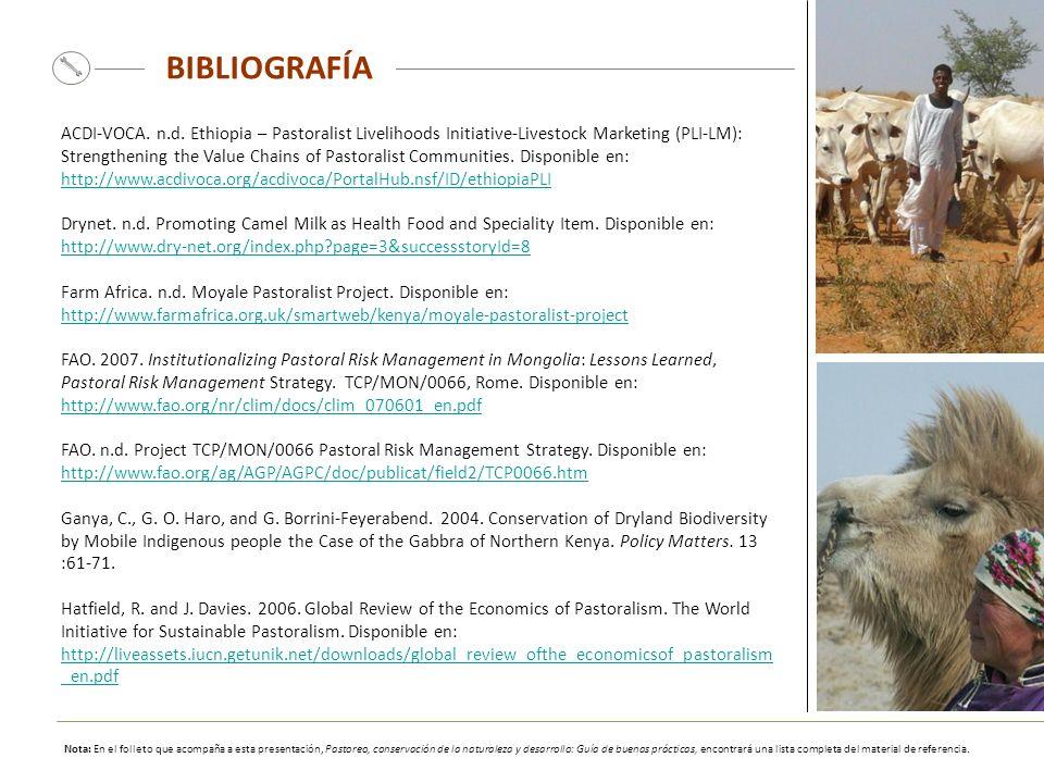 BIBLIOGRAFÍA ACDI-VOCA. n.d. Ethiopia – Pastoralist Livelihoods Initiative-Livestock Marketing (PLI-LM): Strengthening the Value Chains of Pastoralist