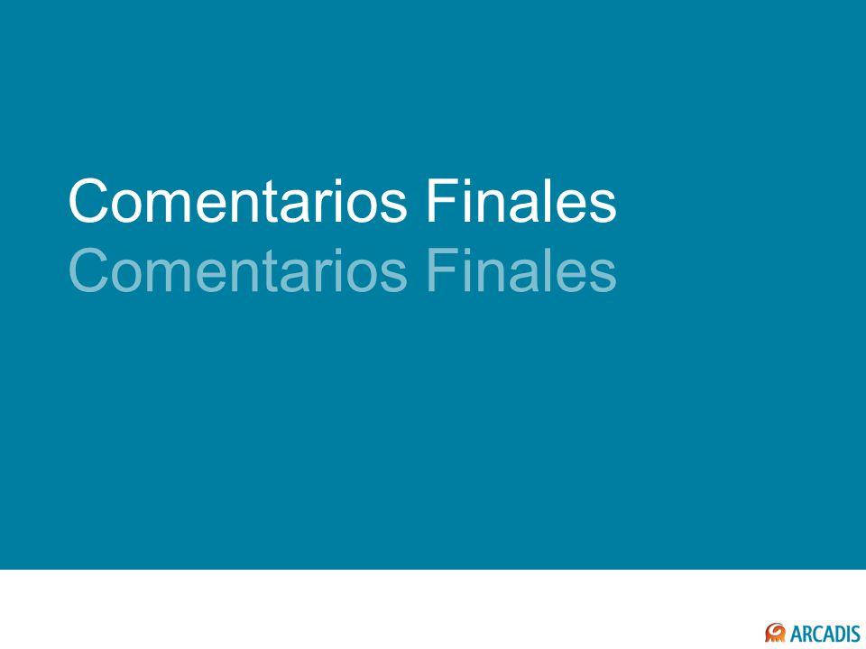 COMENTARIOS FINALES Comentarios Finales