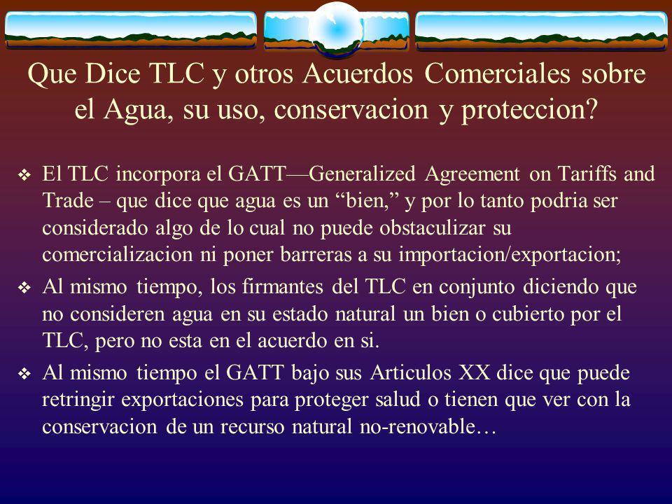 Que Dice TLC y otros Acuerdos Comerciales sobre el Agua, su uso, conservacion y proteccion.