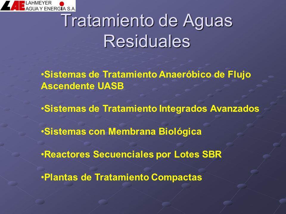 Tratamiento de Aguas Residuales Sistemas de Tratamiento Anaeróbico de Flujo Ascendente UASB Sistemas de Tratamiento Integrados Avanzados Sistemas con