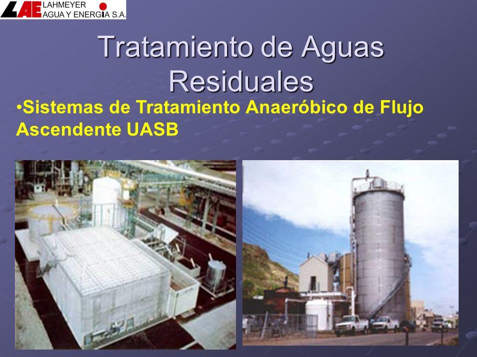 Tratamiento de Aguas Residuales Sistemas de Tratamiento Anaeróbico de Flujo Ascendente UASB
