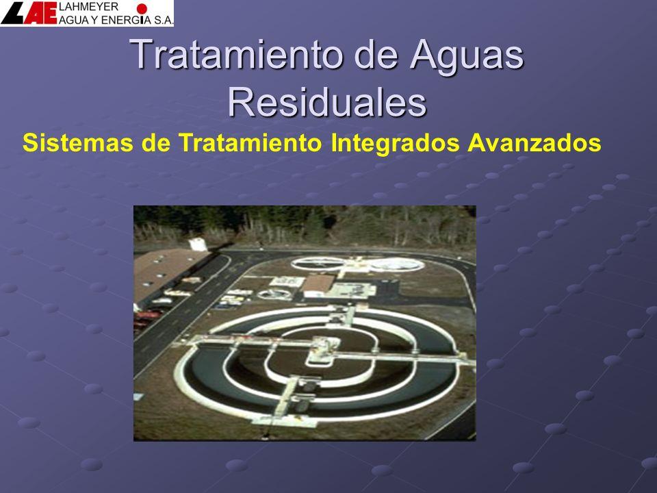 Tratamiento de Aguas Residuales Sistemas de Tratamiento Integrados Avanzados