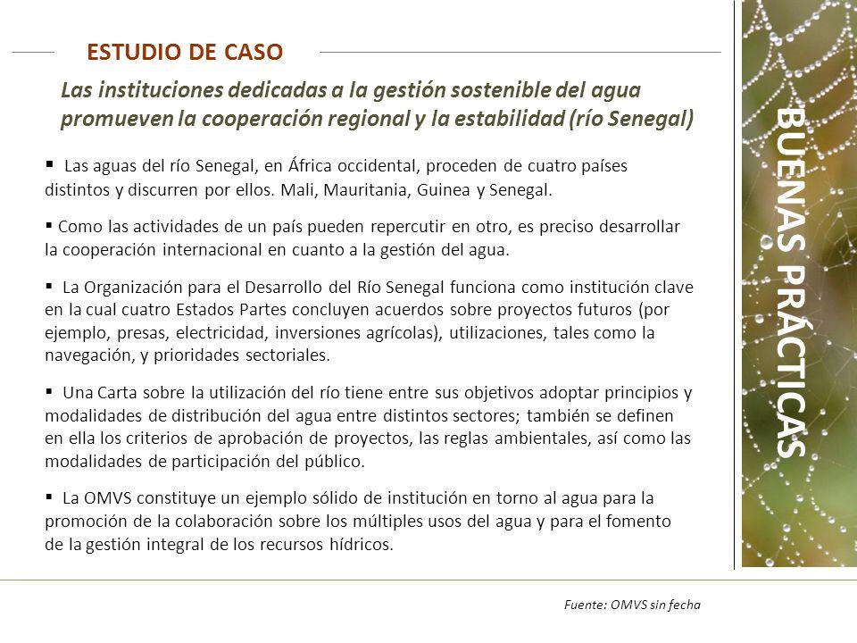 Las instituciones dedicadas a la gestión sostenible del agua promueven la cooperación regional y la estabilidad (río Senegal) ESTUDIO DE CASO Fuente:
