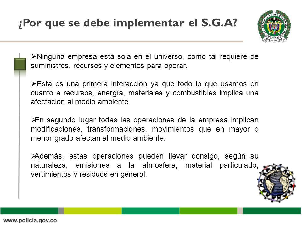 Oficina Asesora ¿Por que se debe implementar el S.G.A..