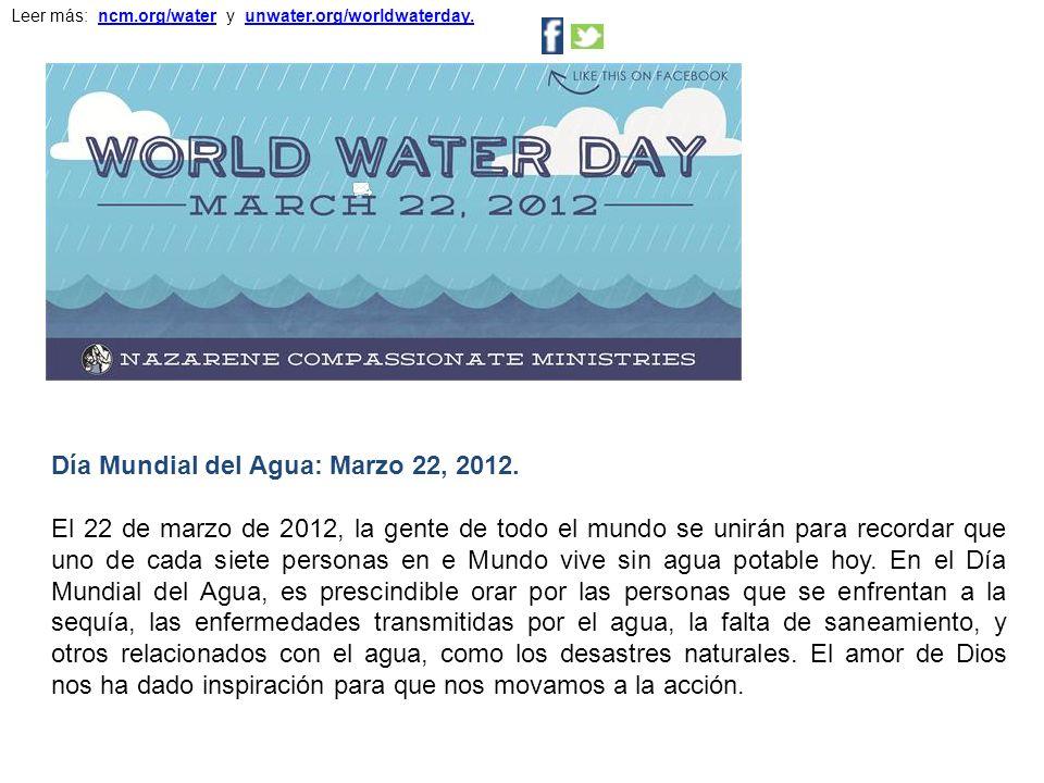 Día Mundial del Agua: Marzo 22, 2012.