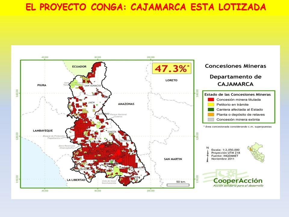 EL PROYECTO CONGA: CAJAMARCA ESTA LOTIZADA