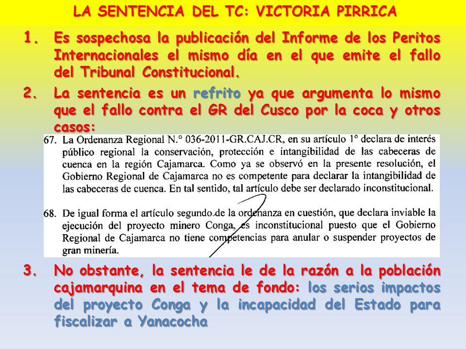 1. Es sospechosa la publicación del Informe de los Peritos Internacionales el mismo día en el que emite el fallo del Tribunal Constitucional. 2.La sen