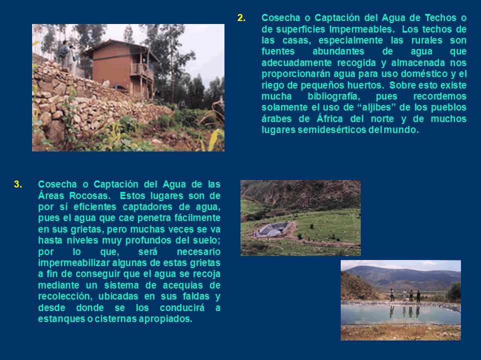 2.Cosecha o Captación del Agua de Techos o de superficies Impermeables.
