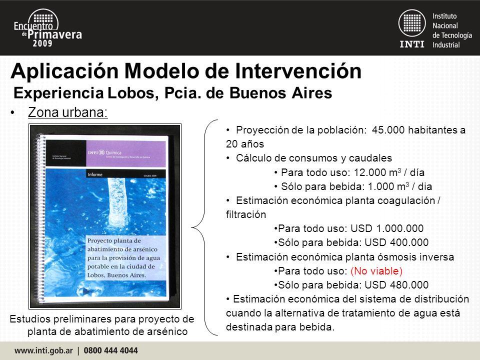 Zona urbana: Estudios preliminares para proyecto de planta de abatimiento de arsénico Proyección de la población: 45.000 habitantes a 20 años Cálculo