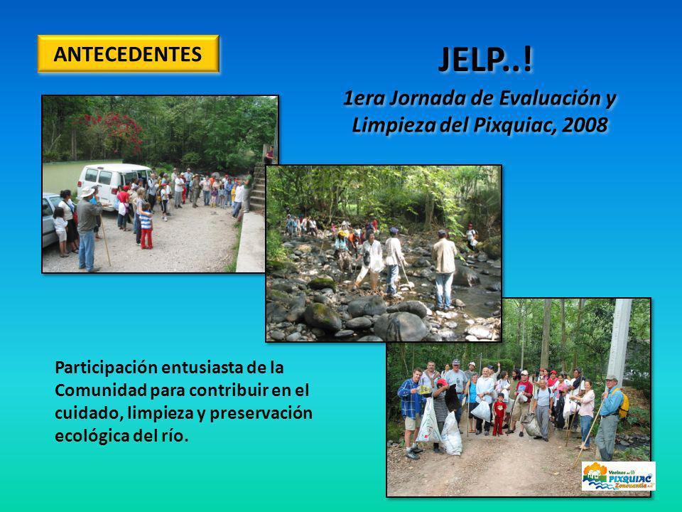 1era Jornada de Evaluación y Limpieza del Pixquiac, 2008 Participación entusiasta de la Comunidad para contribuir en el cuidado, limpieza y preservación ecológica del río.