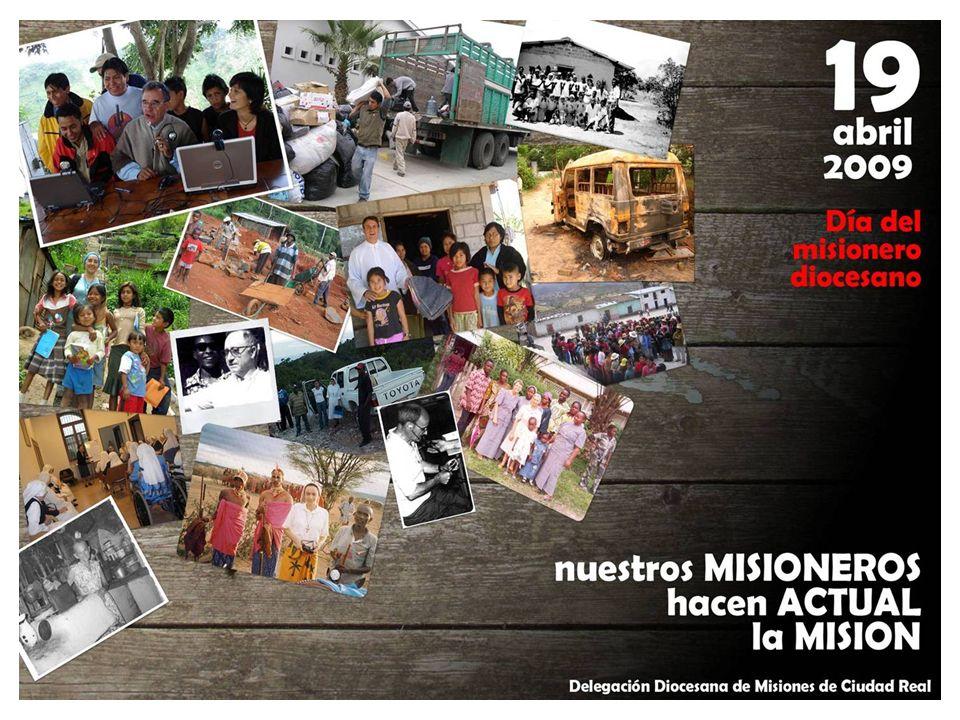 SEGUNDA PARTE: Nuestros misioneros hacen actual la misión.